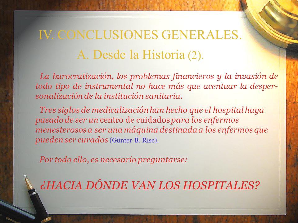 IV. CONCLUSIONES GENERALES. A. Desde la Historia (2).