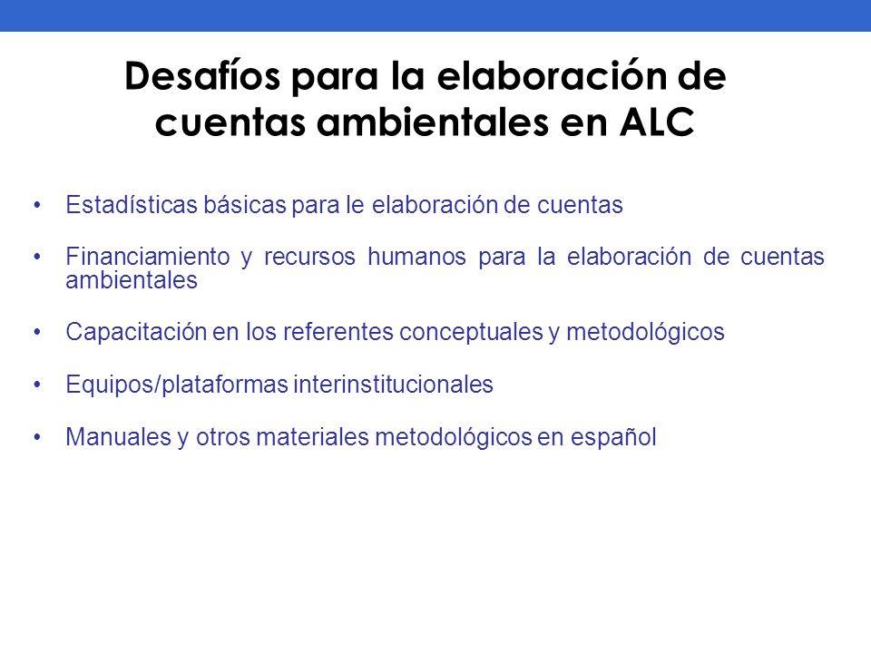 Desafíos para la elaboración de cuentas ambientales en ALC
