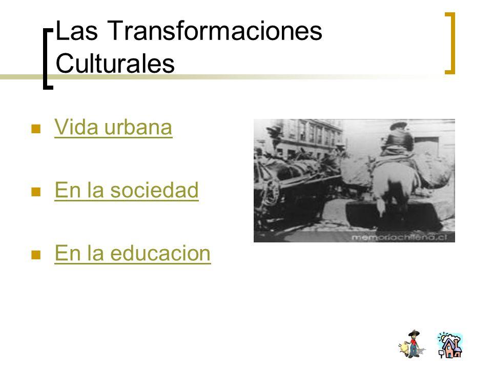 Las Transformaciones Culturales
