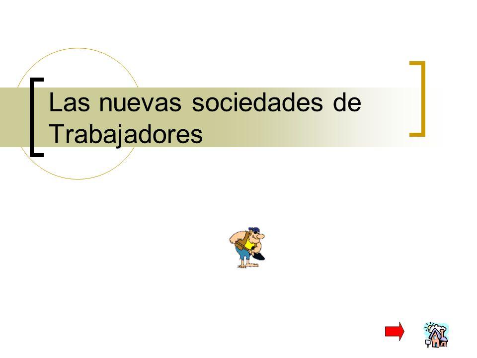 Las nuevas sociedades de Trabajadores
