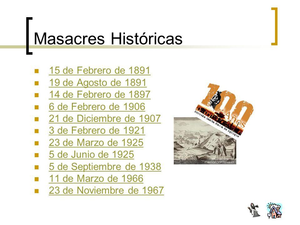 Masacres Históricas 15 de Febrero de 1891 19 de Agosto de 1891