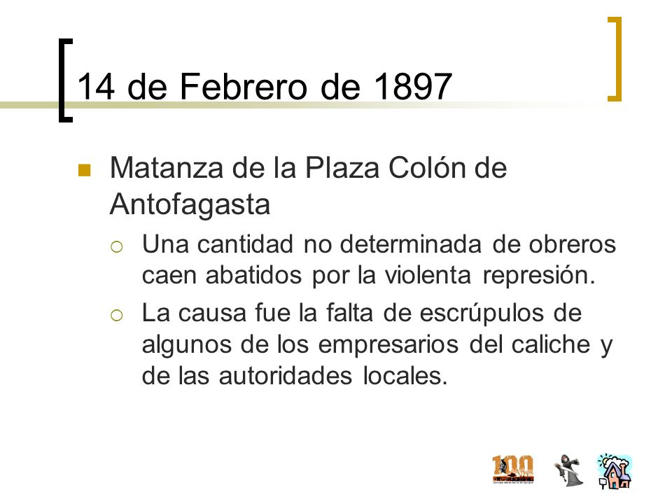 14 de Febrero de 1897 Matanza de la Plaza Colón de Antofagasta