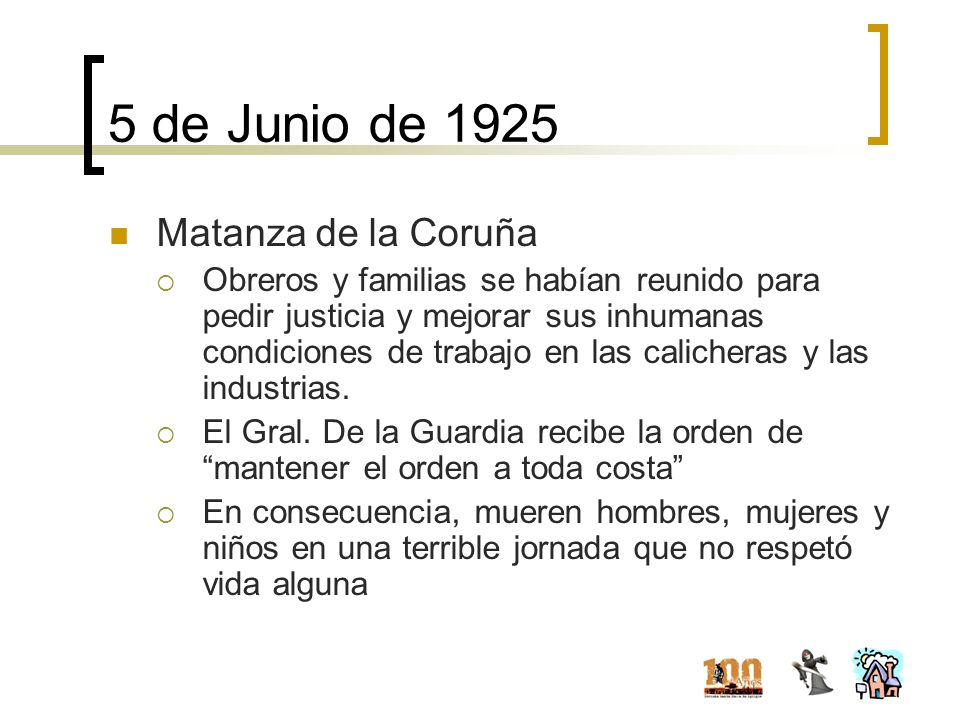5 de Junio de 1925 Matanza de la Coruña