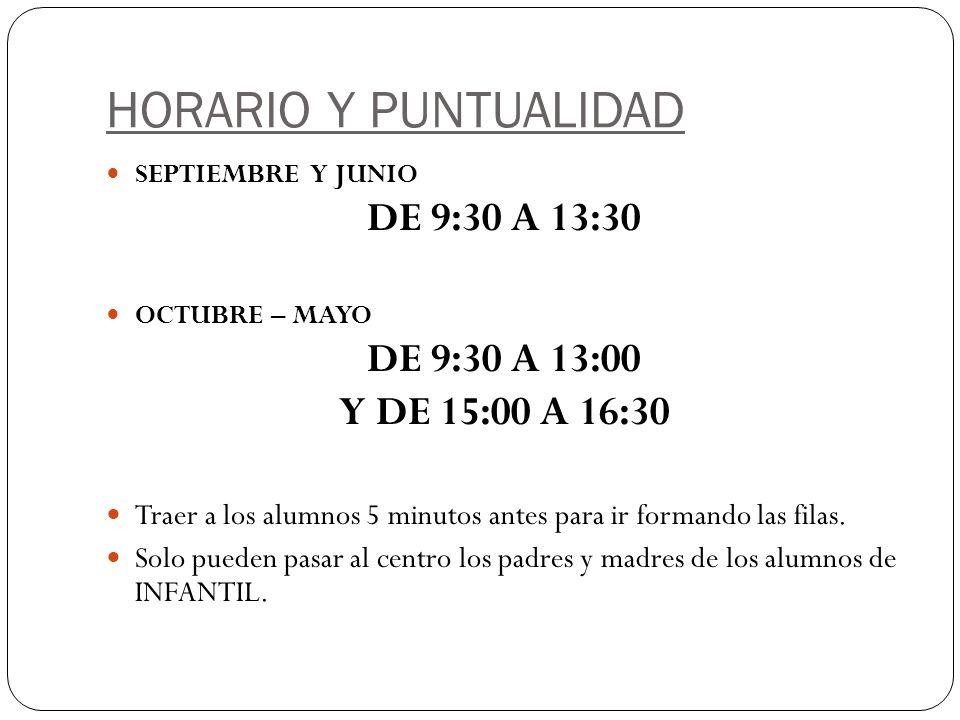 HORARIO Y PUNTUALIDAD DE 9:30 A 13:30 DE 9:30 A 13:00