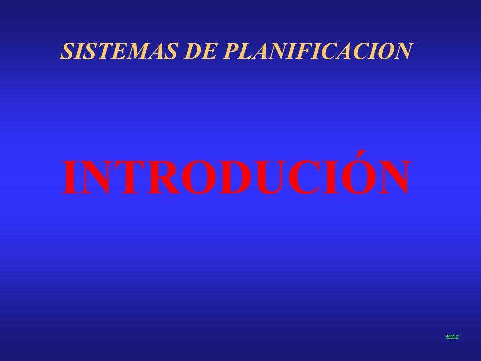 SISTEMAS DE PLANIFICACION