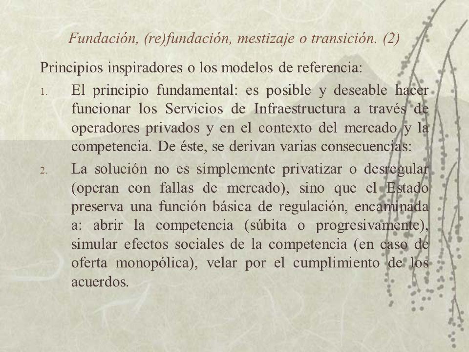 Fundación, (re)fundación, mestizaje o transición. (2)