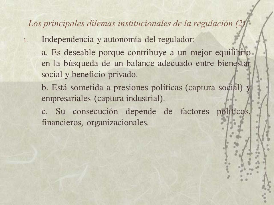 Los principales dilemas institucionales de la regulación (2)