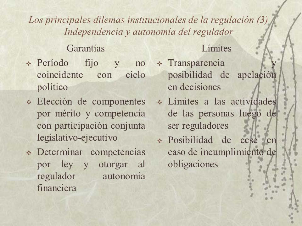 Los principales dilemas institucionales de la regulación (3) Independencia y autonomía del regulador