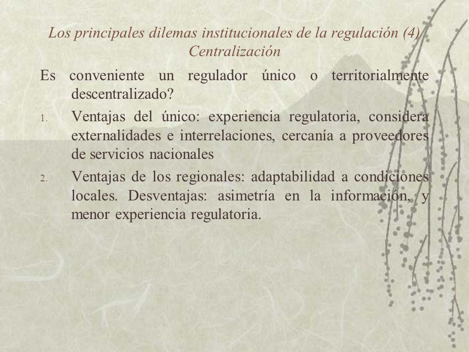 Los principales dilemas institucionales de la regulación (4) Centralización