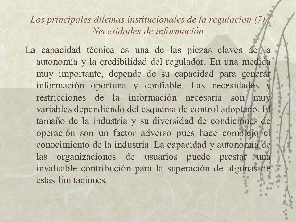 Los principales dilemas institucionales de la regulación (7) Necesidades de información