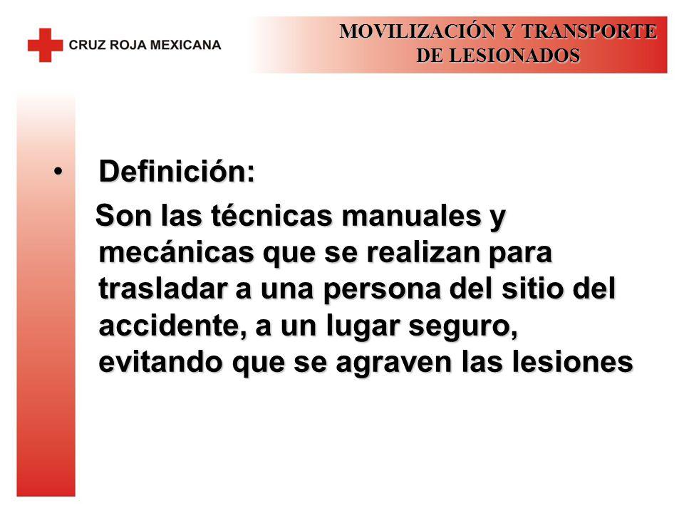 MOVILIZACIÓN Y TRANSPORTE DE LESIONADOS