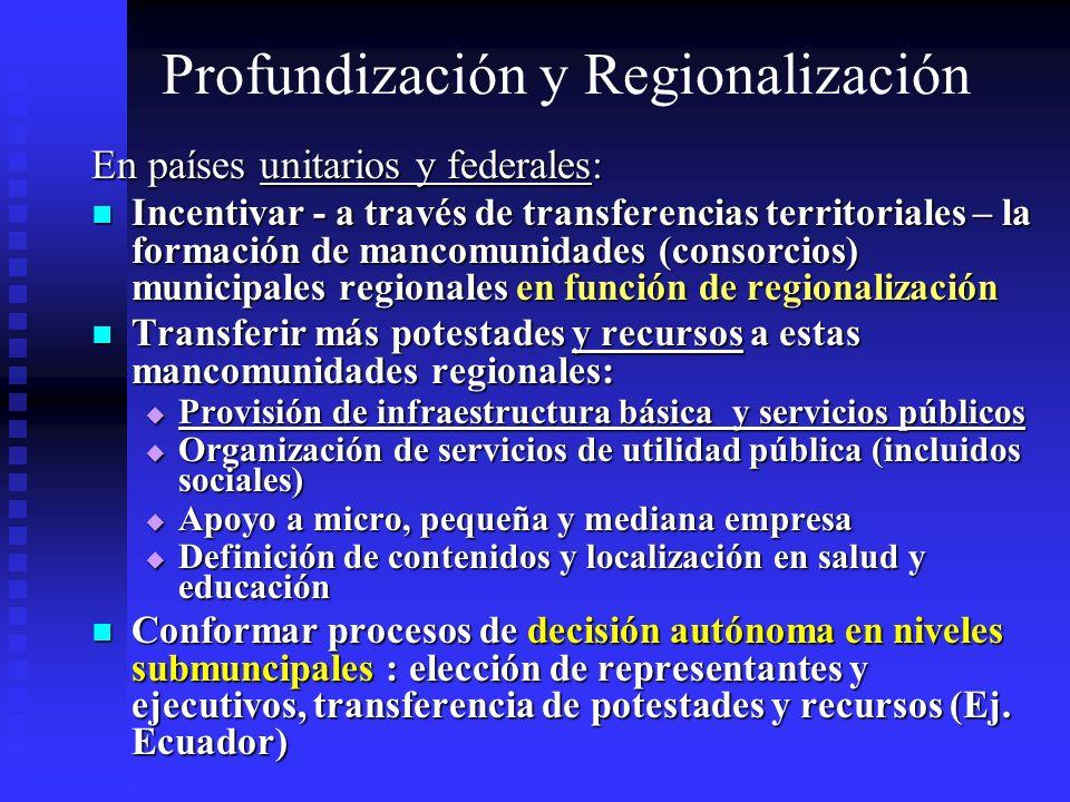 Profundización y Regionalización
