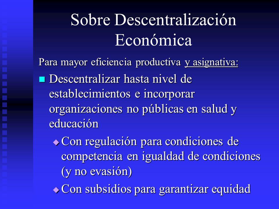 Sobre Descentralización Económica