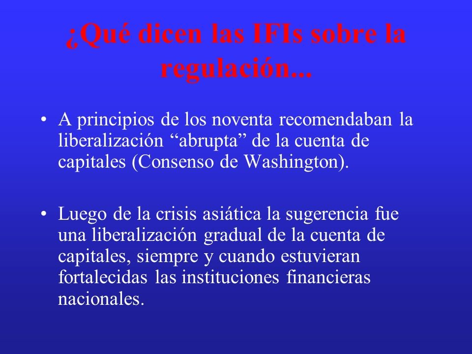 ¿Qué dicen las IFIs sobre la regulación...