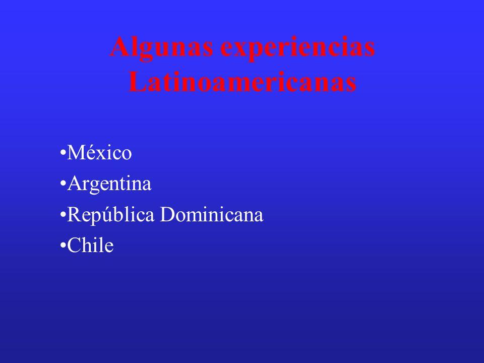 Algunas experiencias Latinoamericanas
