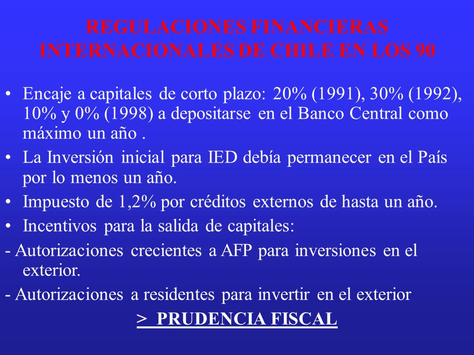 REGULACIONES FINANCIERAS INTERNACIONALES DE CHILE EN LOS 90