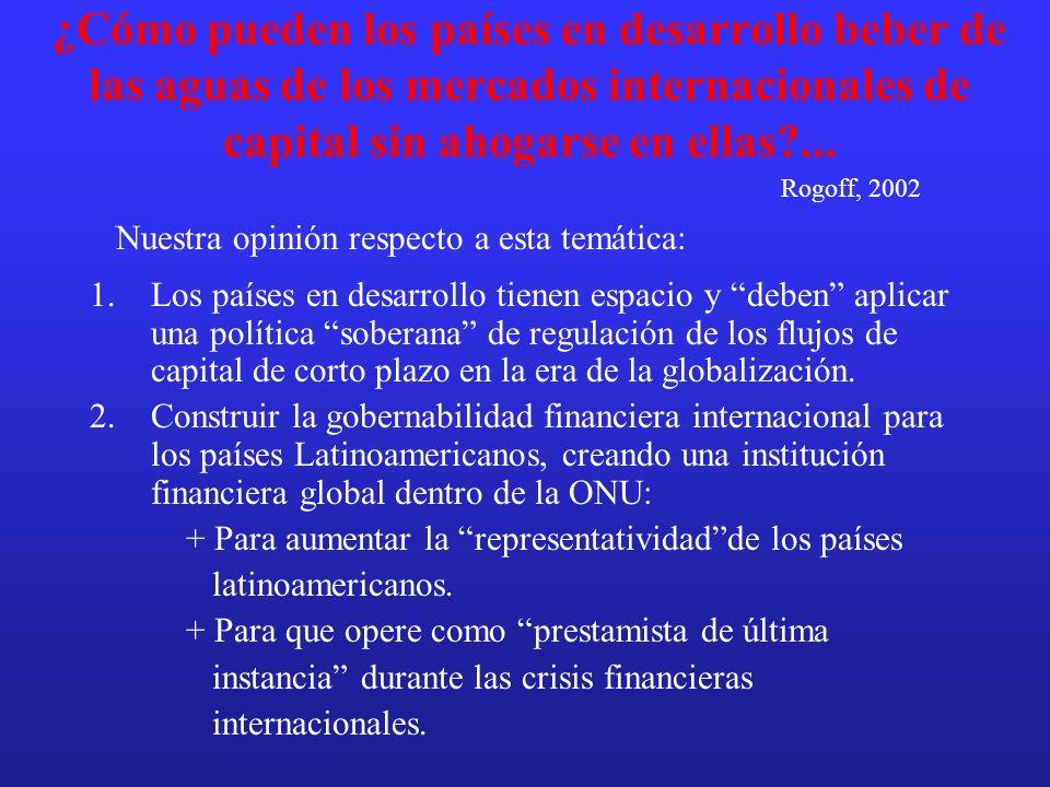 ¿Cómo pueden los países en desarrollo beber de las aguas de los mercados internacionales de capital sin ahogarse en ellas ...