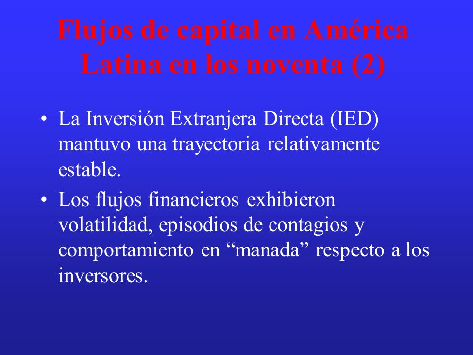 Flujos de capital en América Latina en los noventa (2)