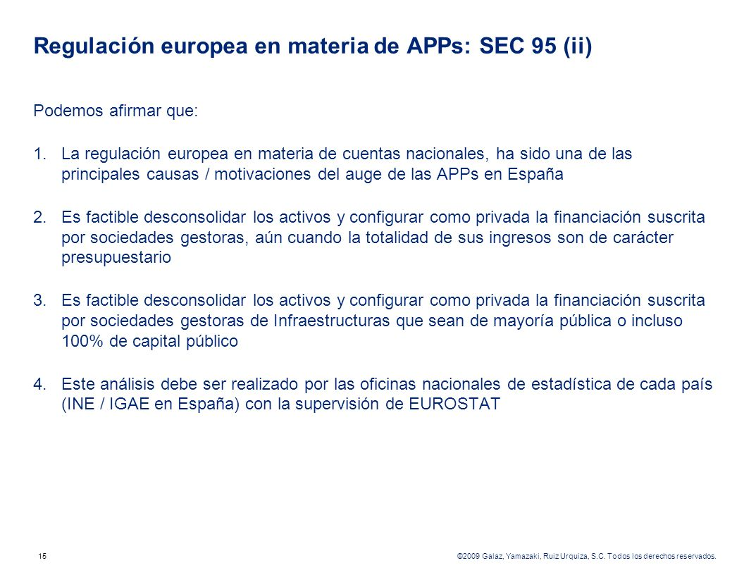 Regulación europea en materia de APPs: SEC 95 (ii)