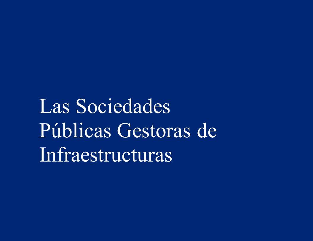 Las Sociedades Públicas Gestoras de Infraestructuras