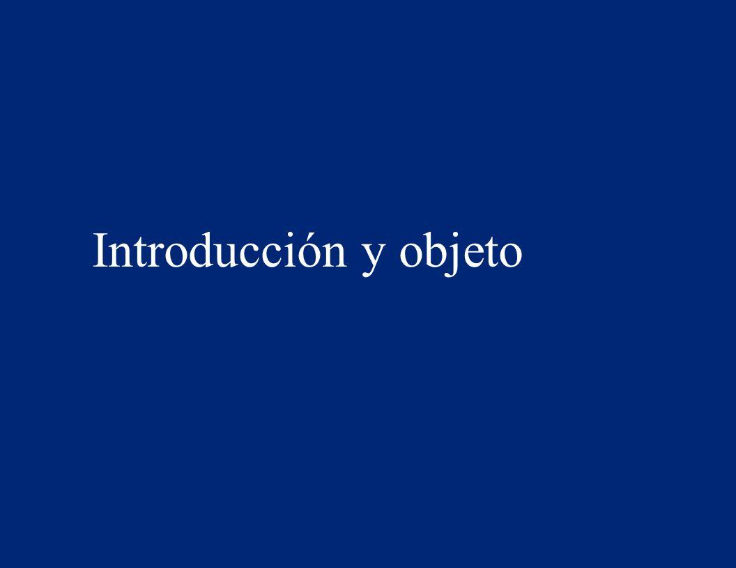 Introducción y objeto