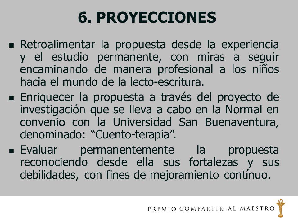 6. PROYECCIONES