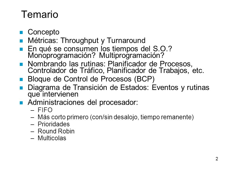 Temario Concepto Métricas: Throughput y Turnaround