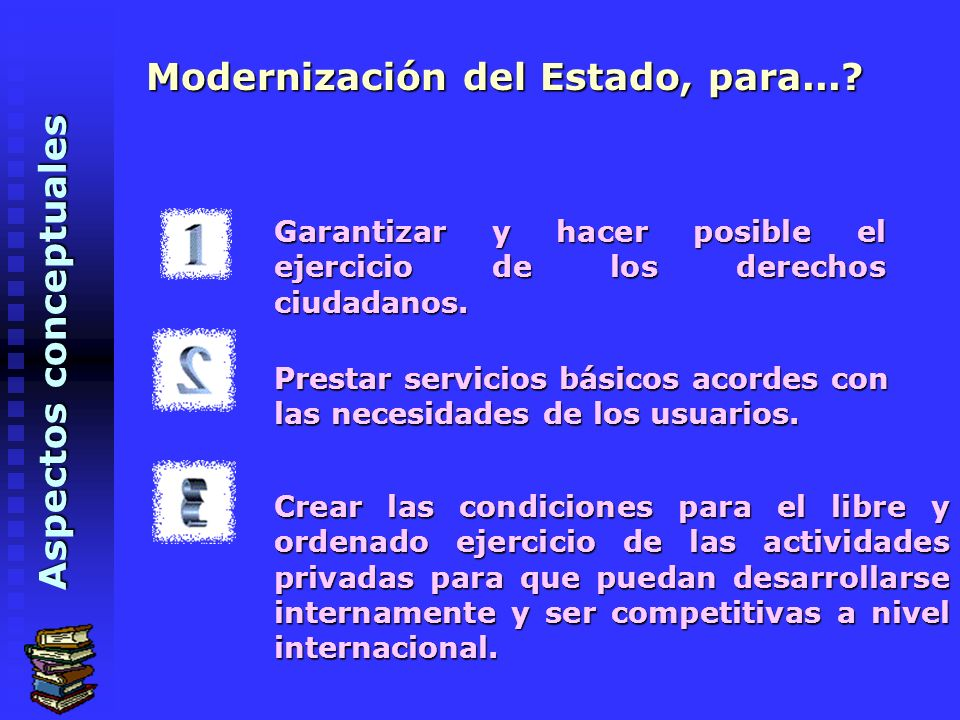 Modernización del Estado, para...