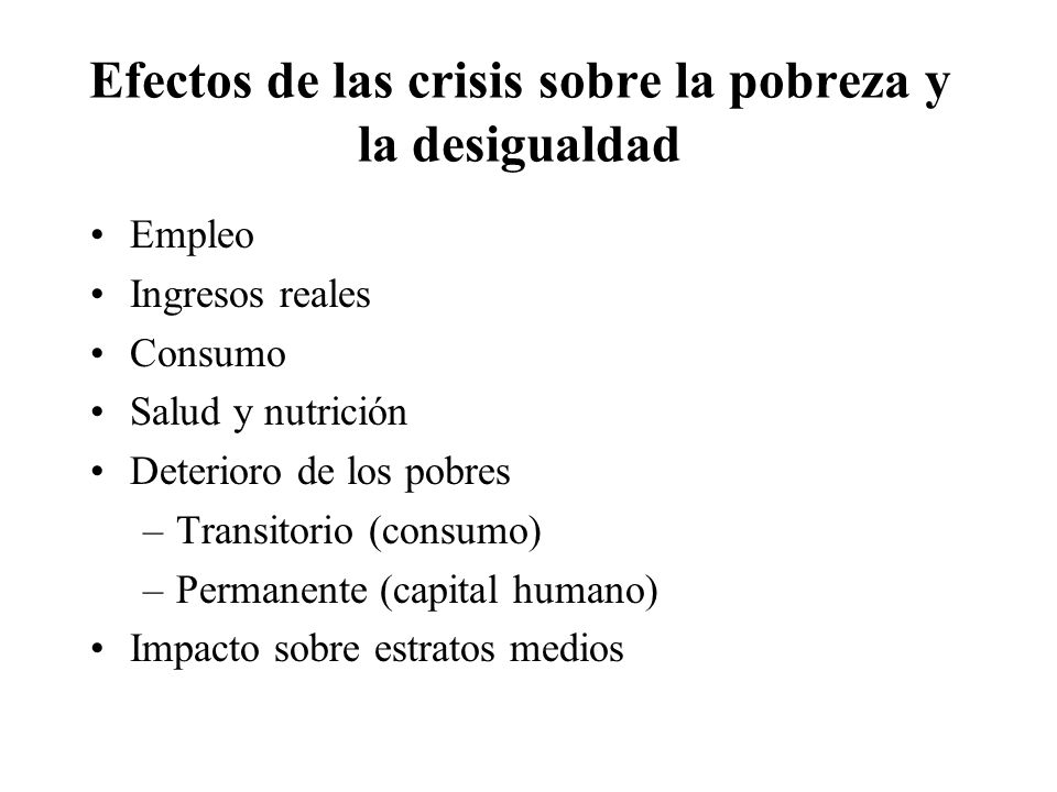 Efectos de las crisis sobre la pobreza y la desigualdad