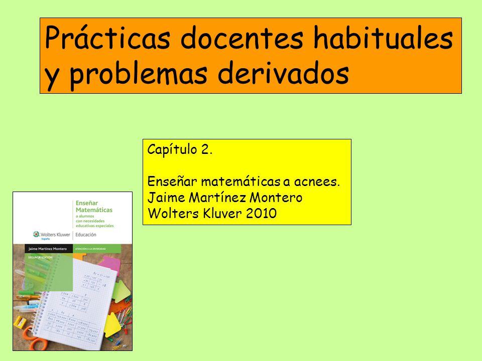 Prácticas docentes habituales y problemas derivados