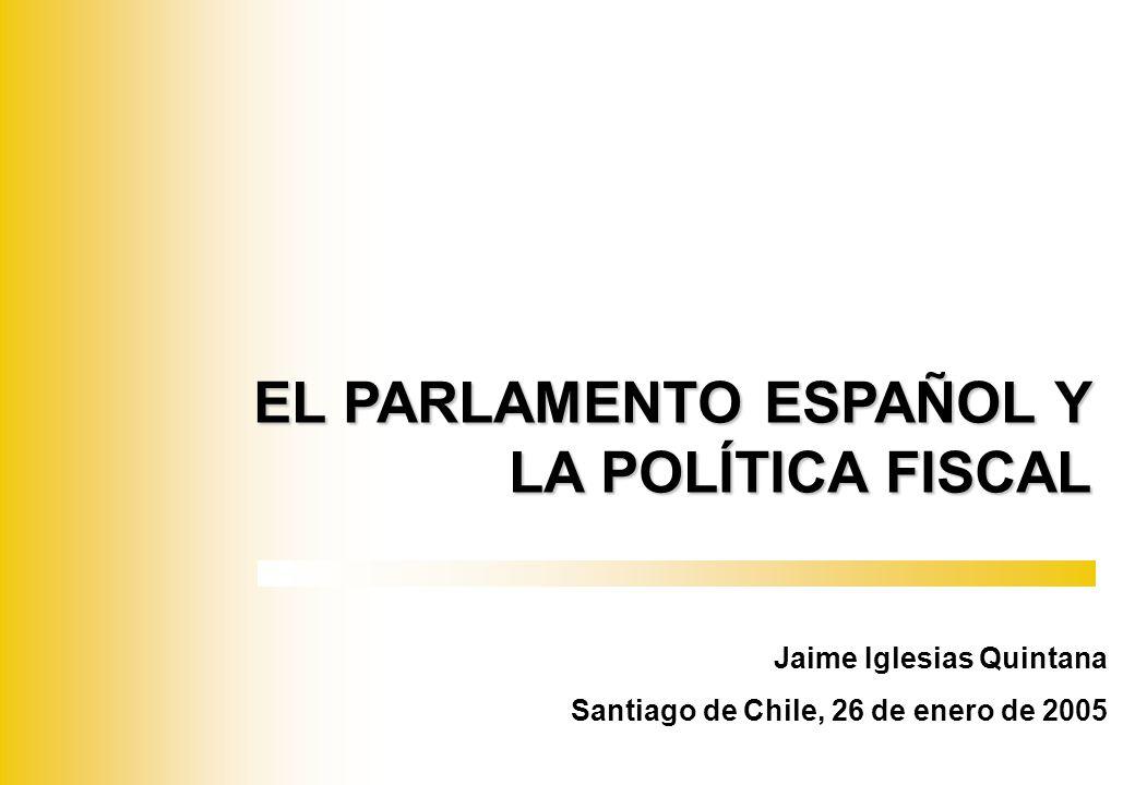 EL PARLAMENTO ESPAÑOL Y LA POLÍTICA FISCAL