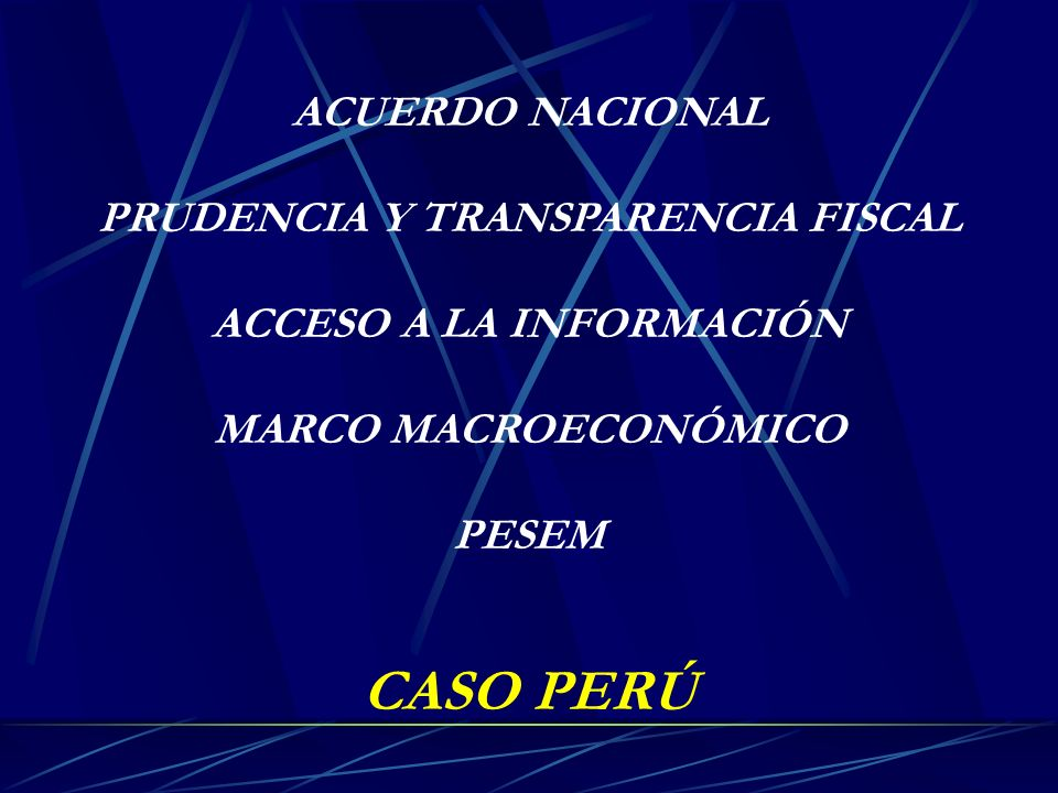 PRUDENCIA Y TRANSPARENCIA FISCAL ACCESO A LA INFORMACIÓN