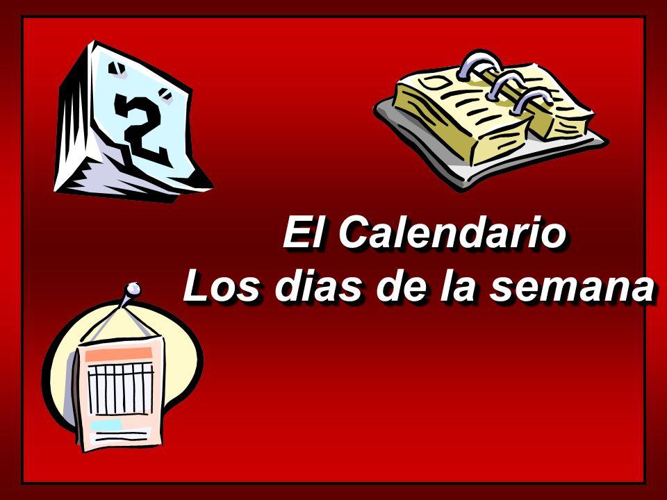 El Calendario Los dias de la semana