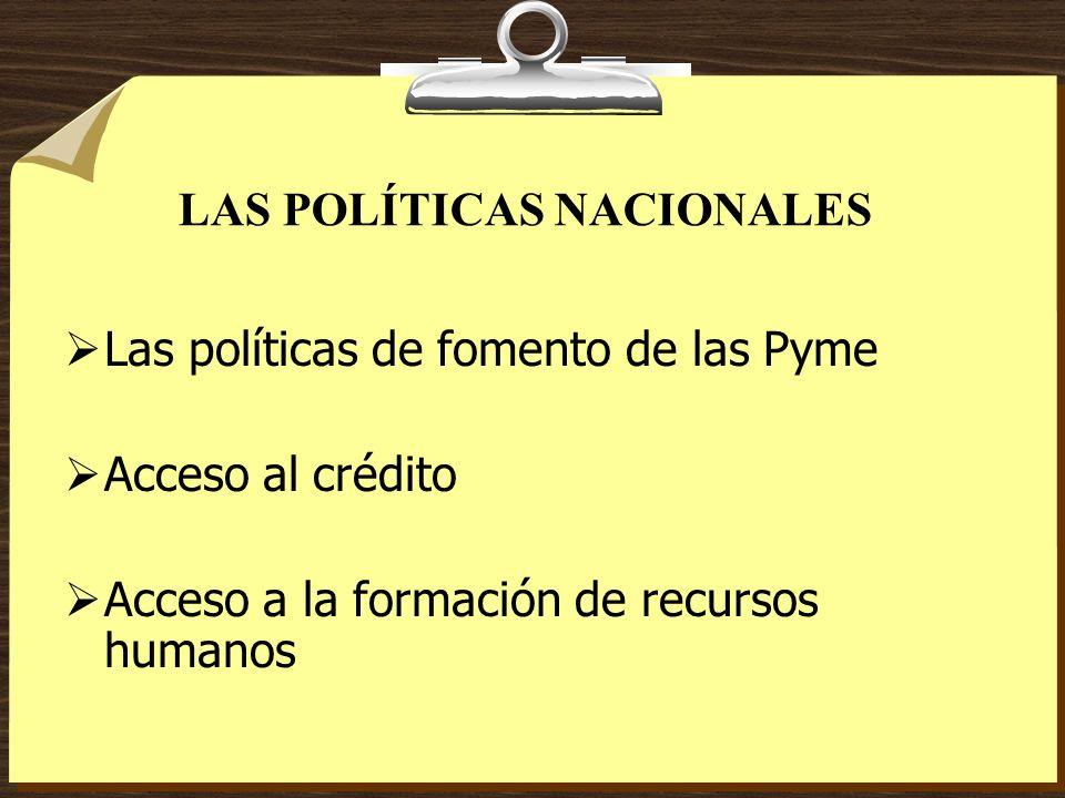 LAS POLÍTICAS NACIONALES