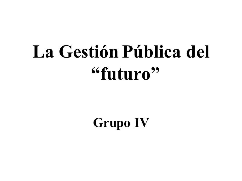 La Gestión Pública del futuro