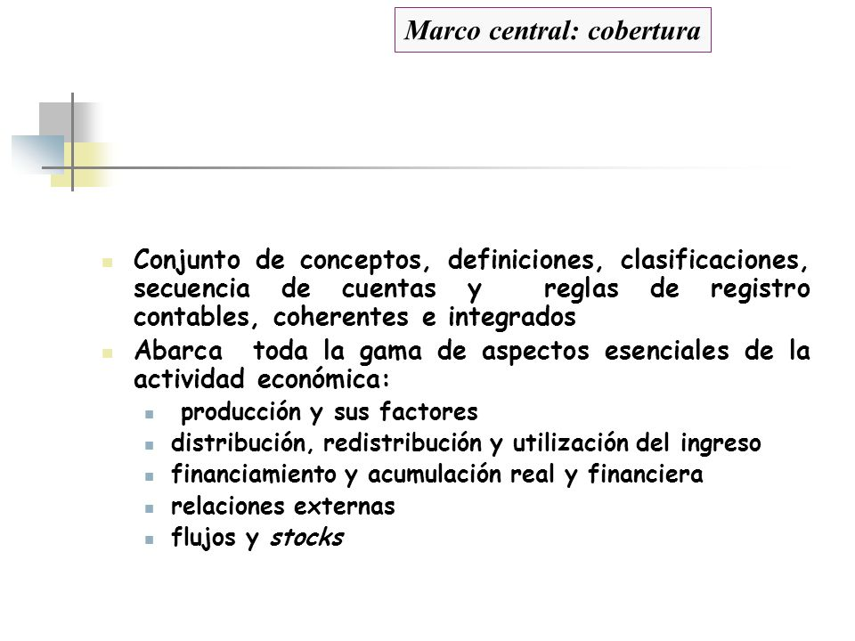 Marco central: cobertura