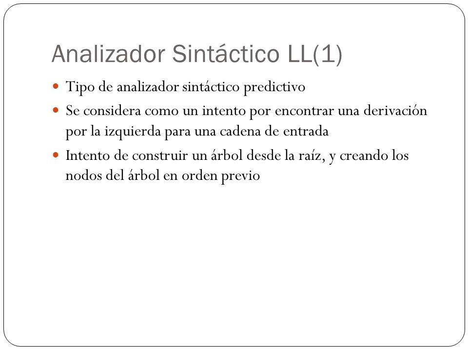 Analizador Sintáctico LL(1)
