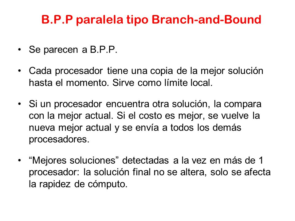 B.P.P paralela tipo Branch-and-Bound