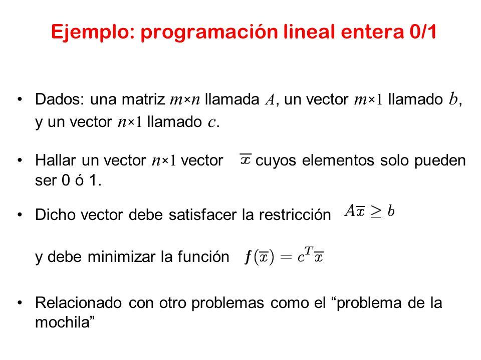 Ejemplo: programación lineal entera 0/1