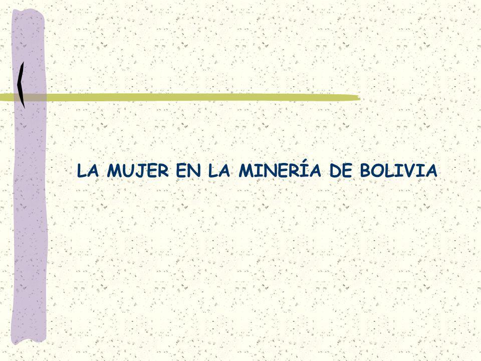 LA MUJER EN LA MINERÍA DE BOLIVIA