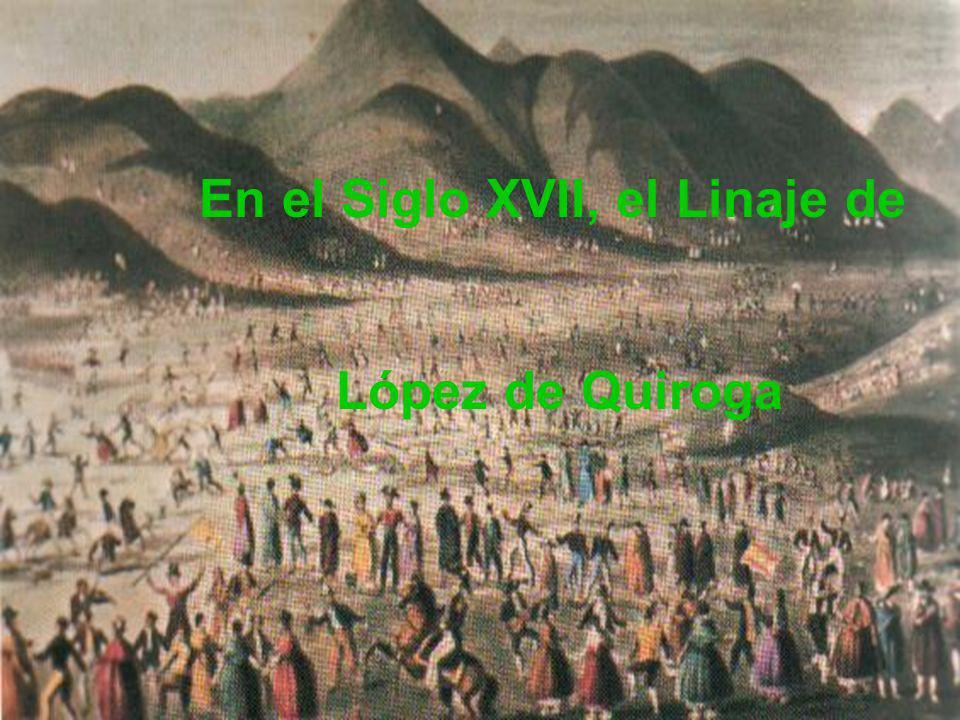En el Siglo XVII, el Linaje de