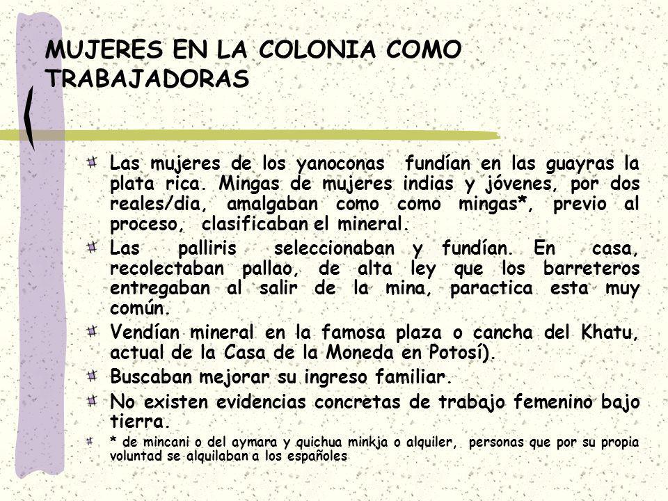 MUJERES EN LA COLONIA COMO TRABAJADORAS