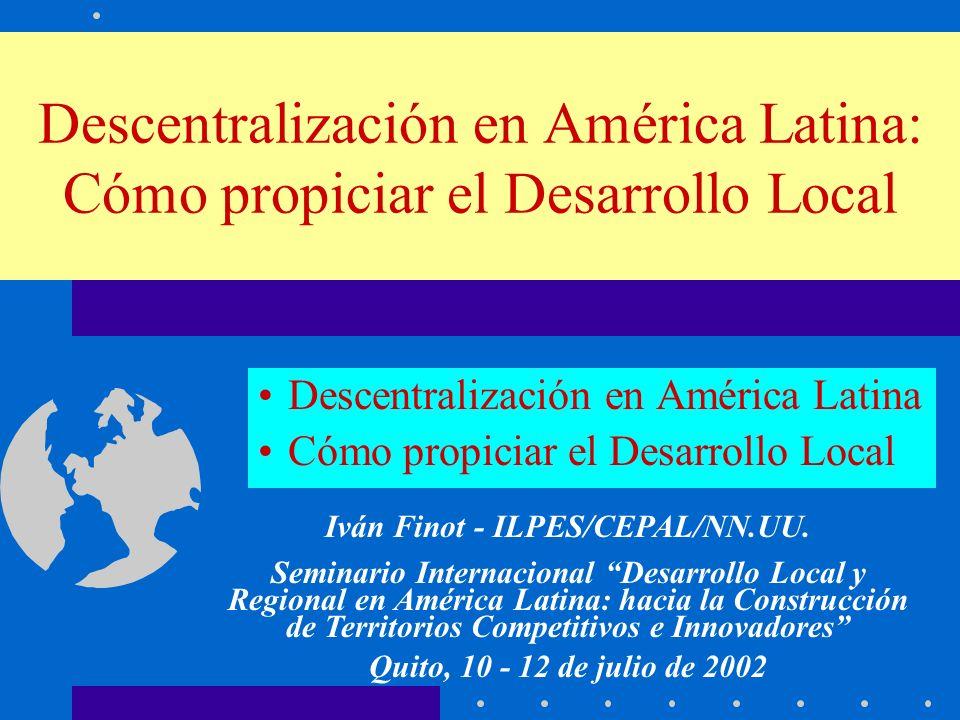 Descentralización en América Latina Cómo propiciar el Desarrollo Local