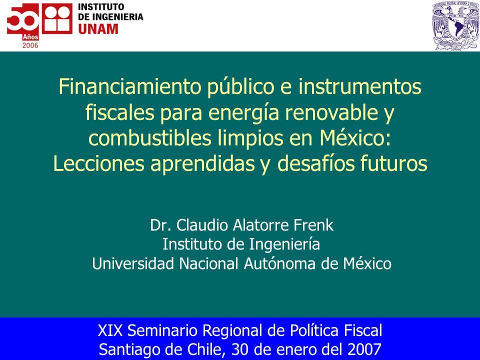 Financiamiento público e instrumentos fiscales para energía renovable y combustibles limpios en México: Lecciones aprendidas y desafíos futuros
