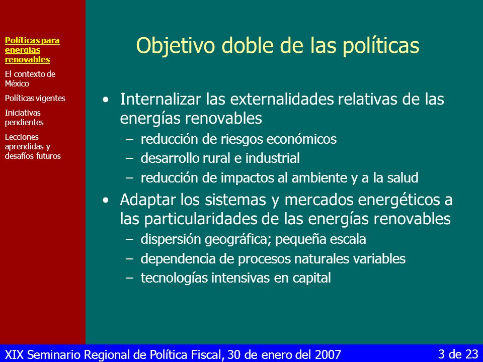 Objetivo doble de las políticas