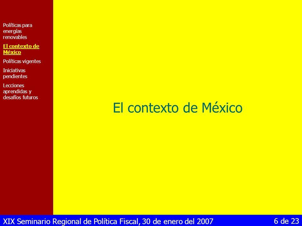 El contexto de México Políticas para energías renovables