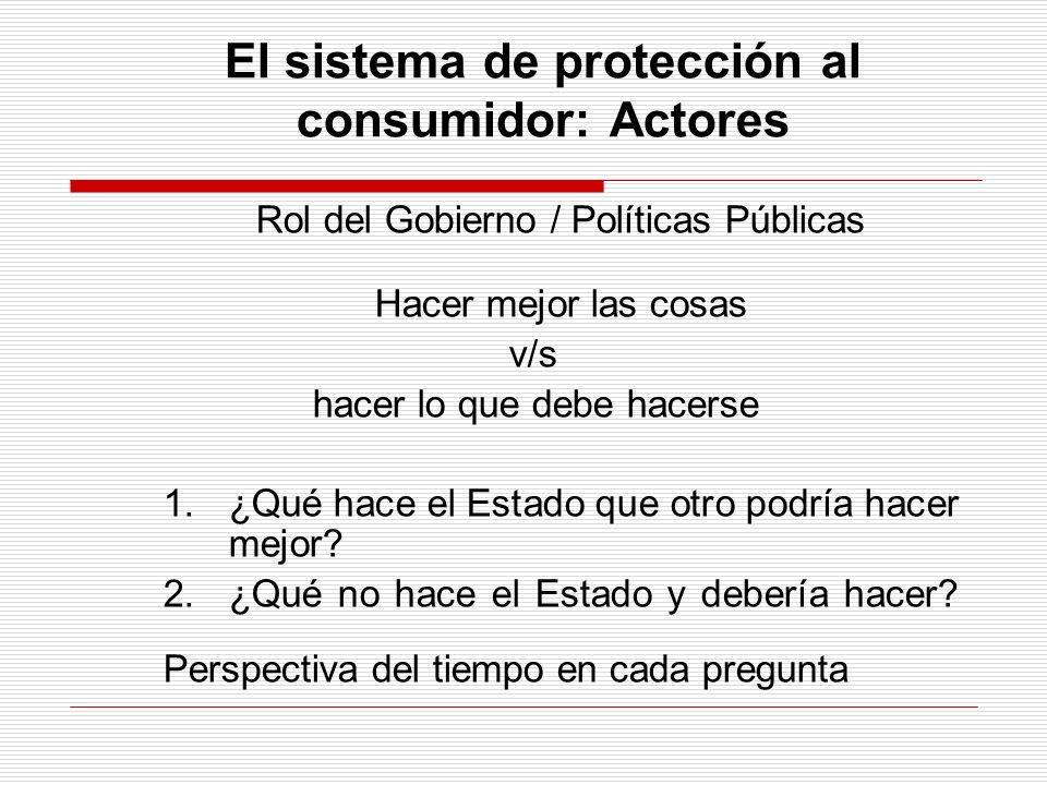 El sistema de protección al consumidor: Actores