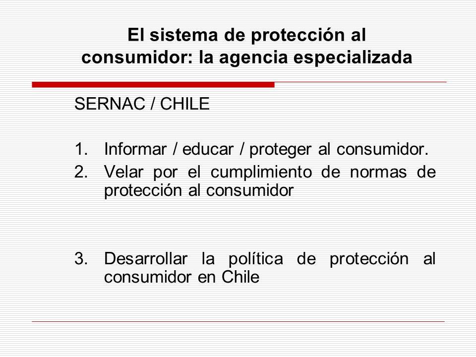 El sistema de protección al consumidor: la agencia especializada