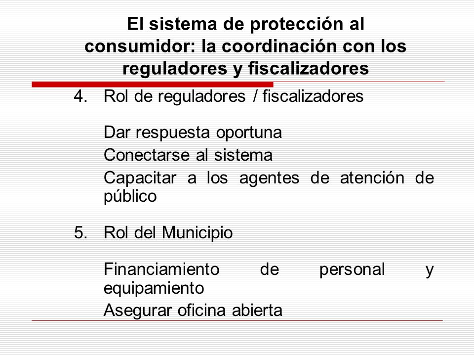 El sistema de protección al consumidor: la coordinación con los reguladores y fiscalizadores
