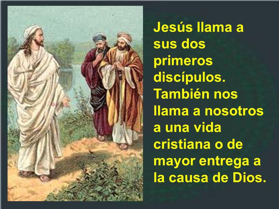 Jesús llama a sus dos primeros discípulos
